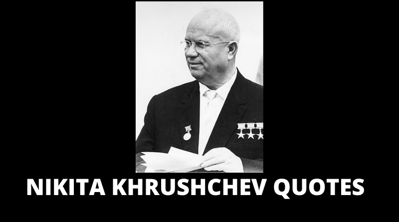 Nikita Khrushchev Quotes featured