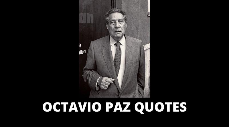 Octavio Paz Quotes featured