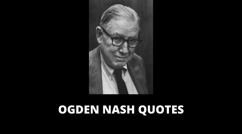 Ogden Nash Quotes featured