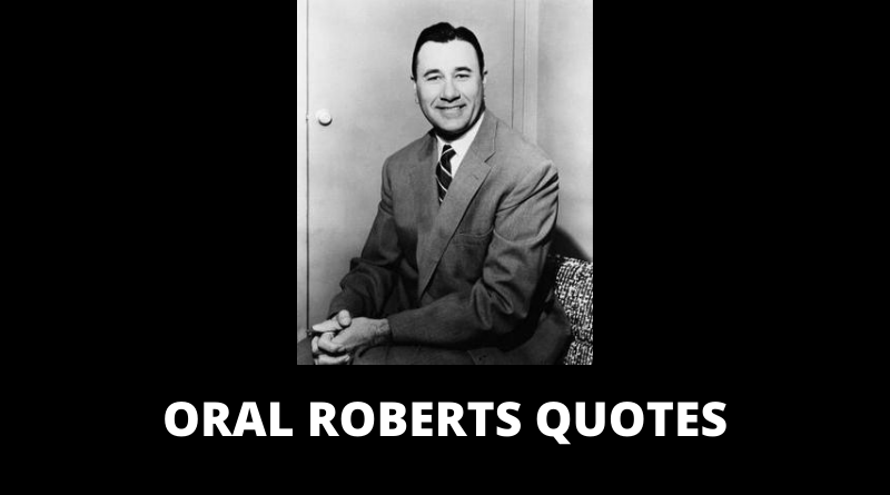Oral Roberts quotes featured