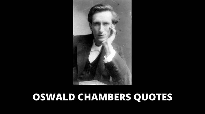 Oswald Chambers Quotes featured