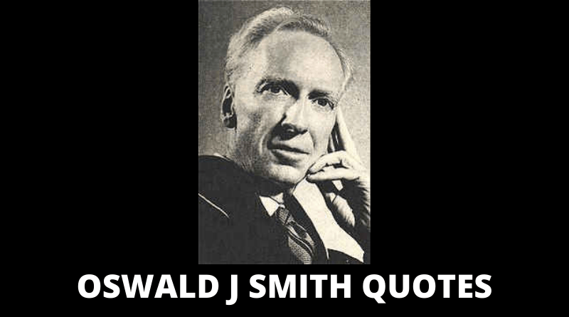 Oswald J Smith Quotes featured