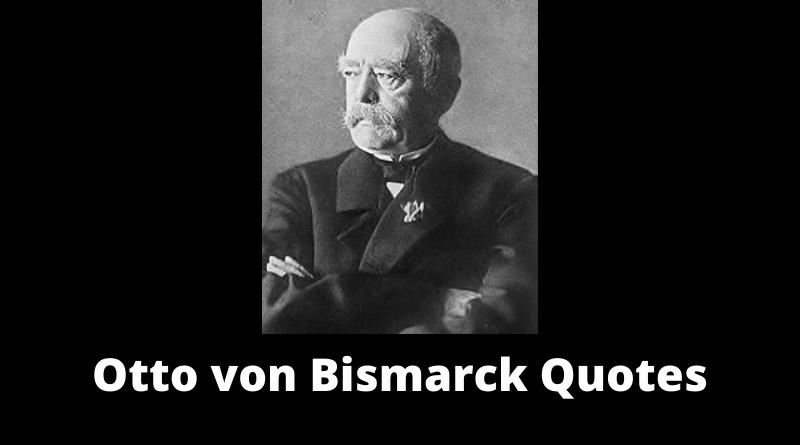 Otto von Bismarck quotes featured