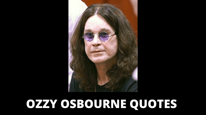 Ozzy Osbourne quotes featured