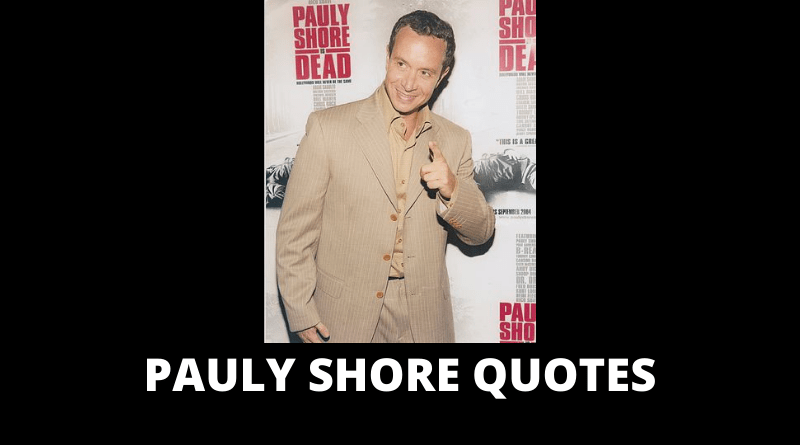 PAULY SHORE QUOTES FEATURED