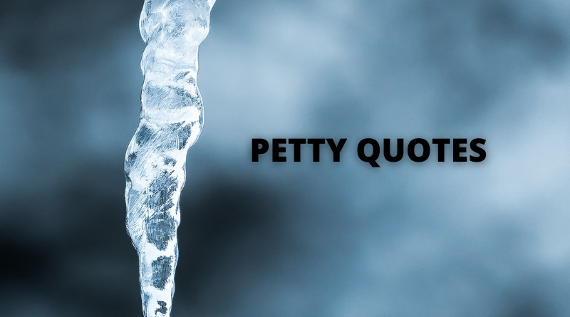 PETTY QUOTES FEATURE