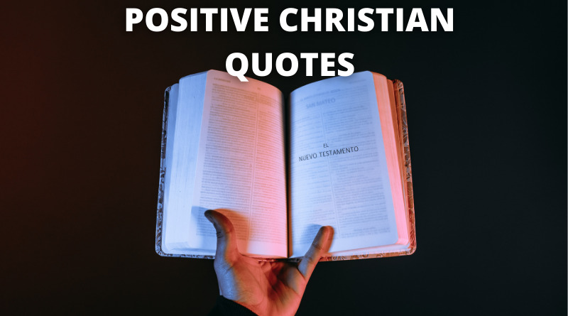 POSITIVE CHRISTIAN QUOTES FEATURE