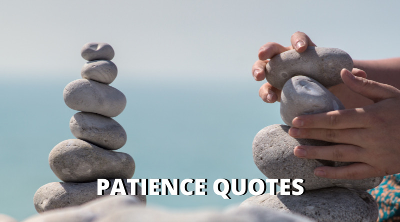 Patience Quotes Featured