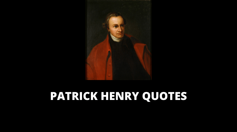 Patrick Henry Quotes featured