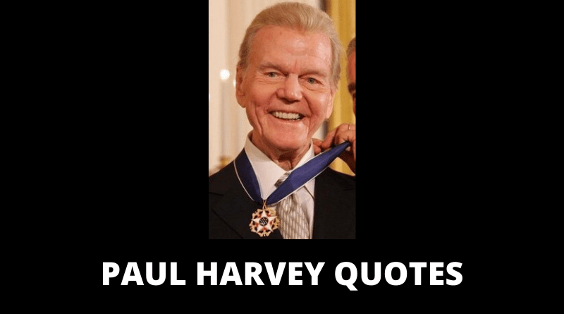 Paul Harvey quotes featured