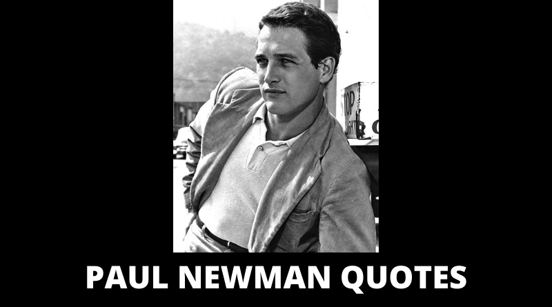 Paul Newman quotes featured