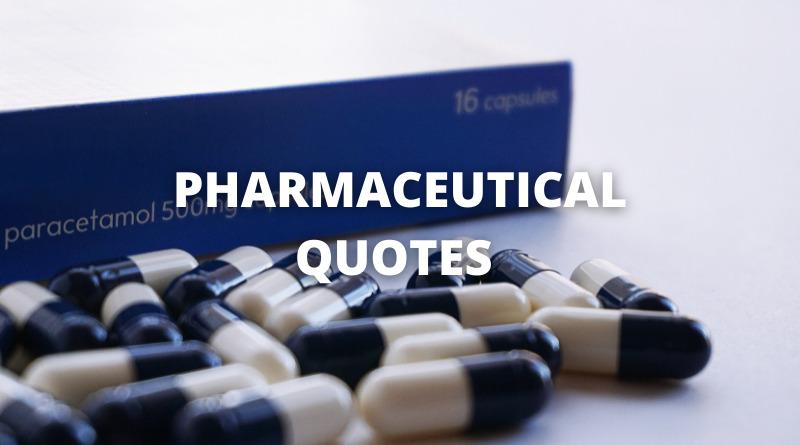 Pharmaceutical quotes featured