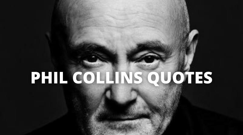 Phil Collins Quotes featured