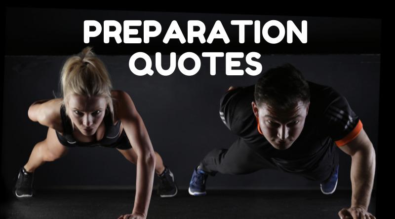 Preparation Quotes featured