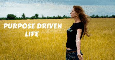 How To Have Purpose Driven Life