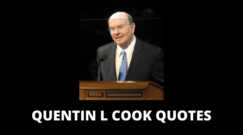 Quentin L Cook Quotes featured