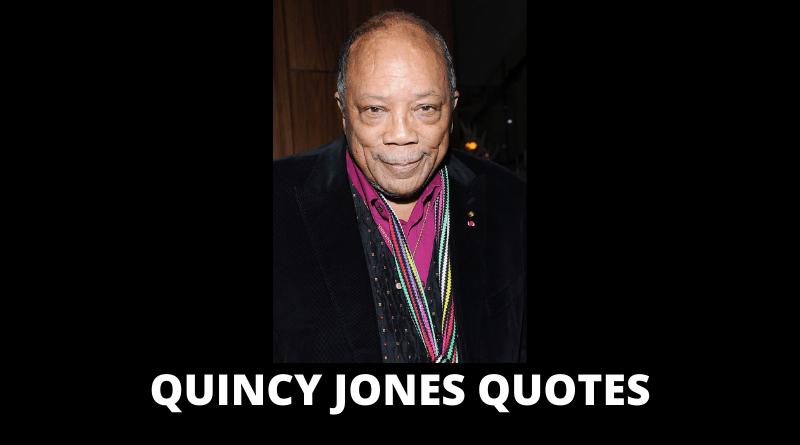 Quincy Jones Quotes featured