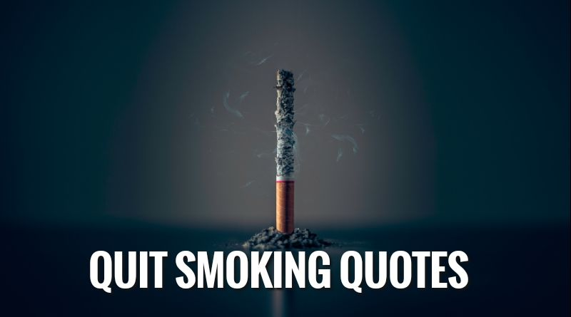 Quit Smoking Quotes And Sayings