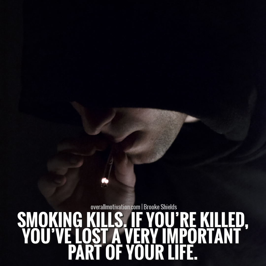 54 Quit Smoking Quotes And Sayings - OverallMotivation
