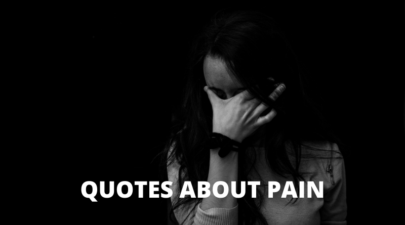 Quotes About Pain Featured