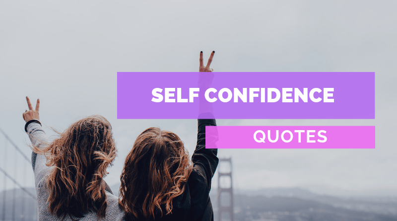 Quotes About Self Confidence and Happiness featured