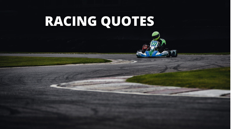 RACING QUOTES FEATURE