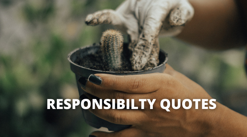 Responsibility Quotes featured