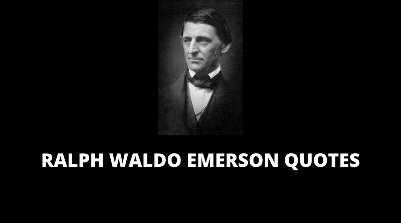 Ralph Waldo Emerson Quotes featured