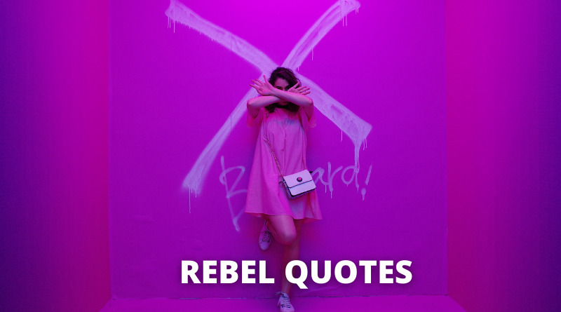 Rebel Quotes Featured