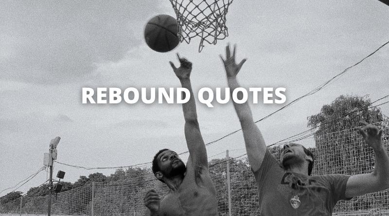 Rebound Quotes Featured