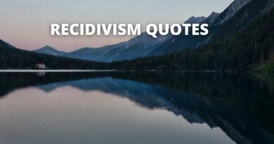Recidivism Quotes Featured