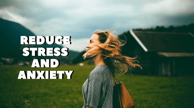 Reduce Stress And Anxiety At The Workplace featured