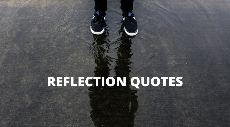 Reflection Quotes Featured