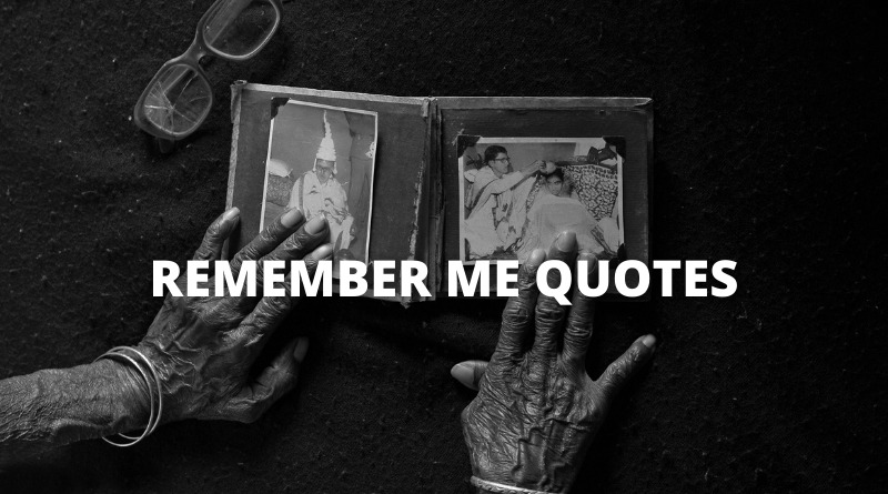 Remember Me Quotes featured