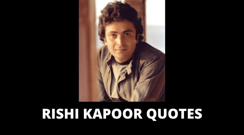Inspirational Rishi Kapoor Quotes
