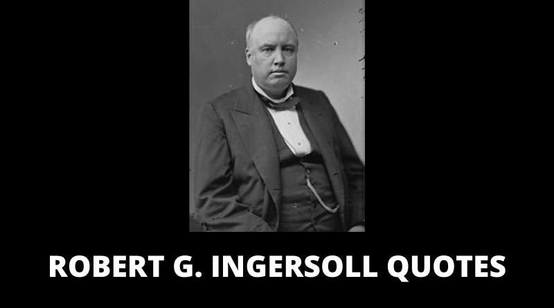 Robert Green Ingersoll quotes featured