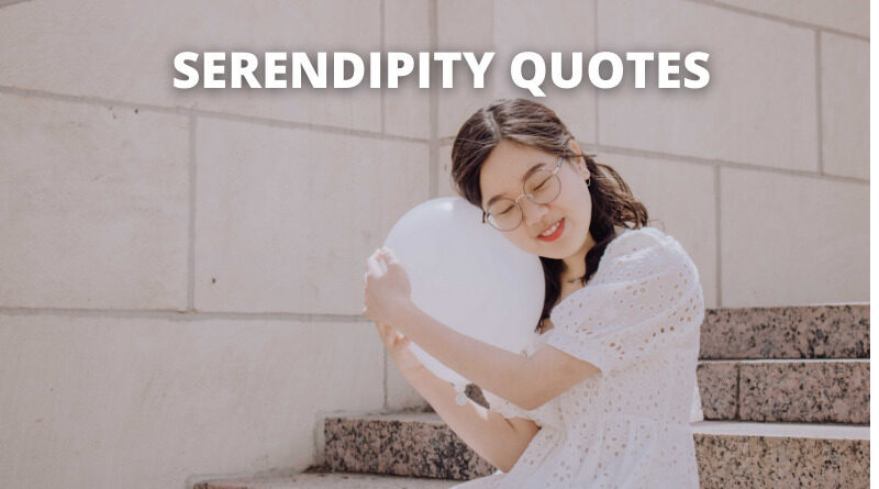 SERENDIPITY QUOTES FEATURE