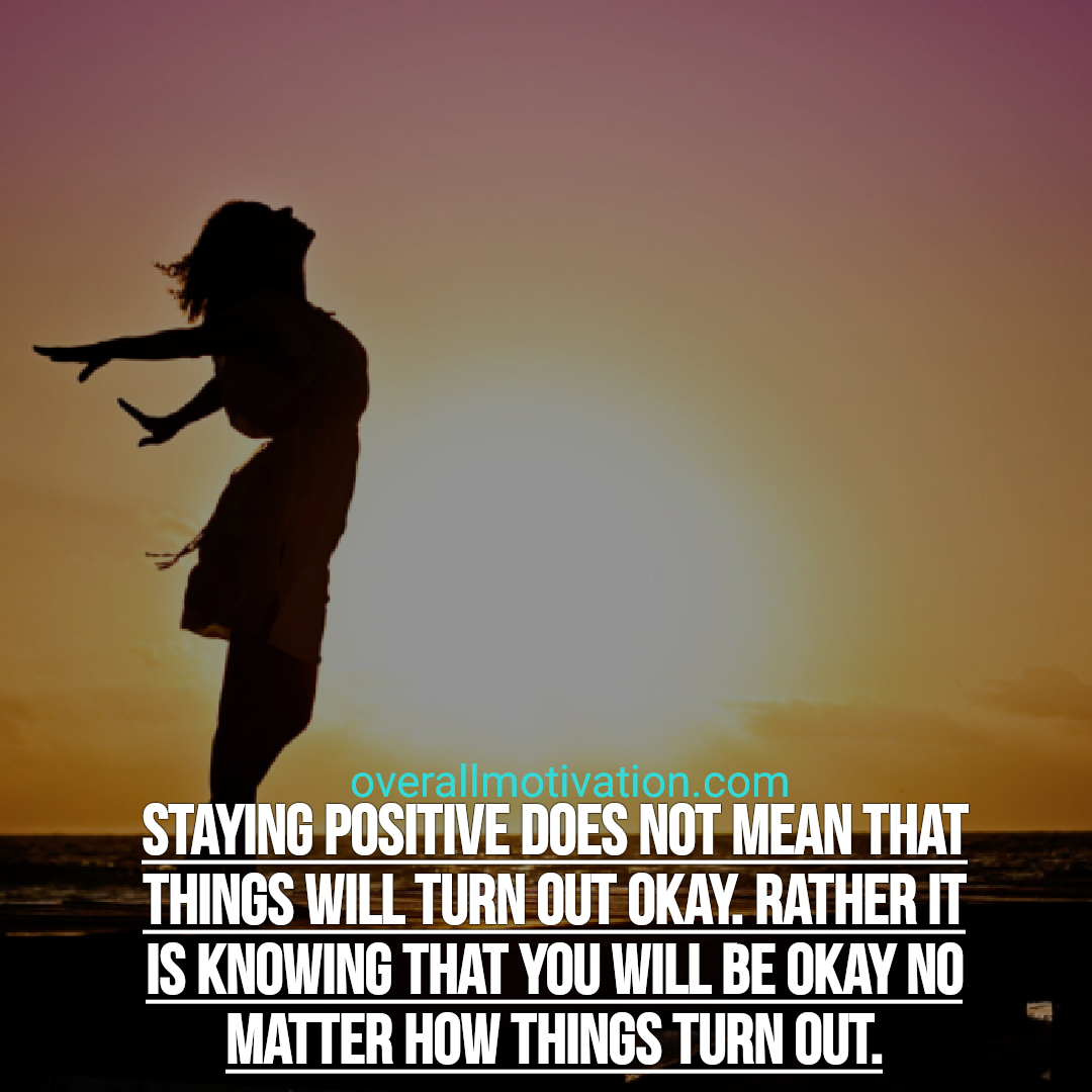 inspirational quotes about life staying positive