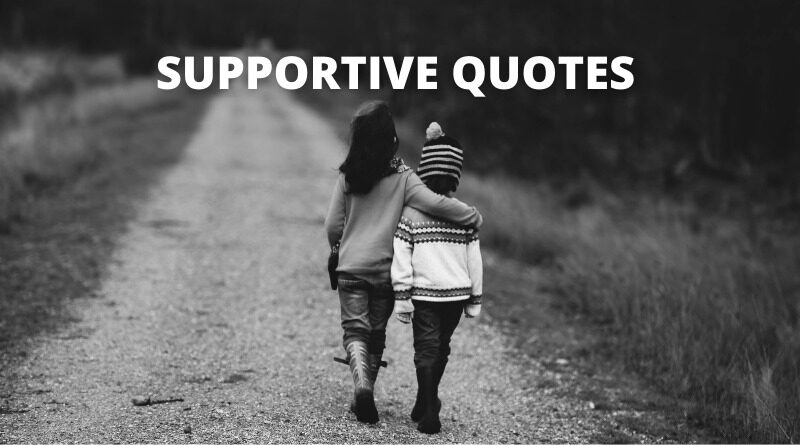 SUPPORTIVE QUOTES FEATURE