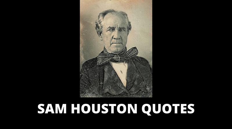 Sam Houston quotes featured
