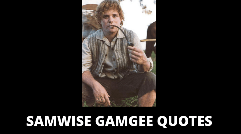 Samwise Gamgee Quotes Featured