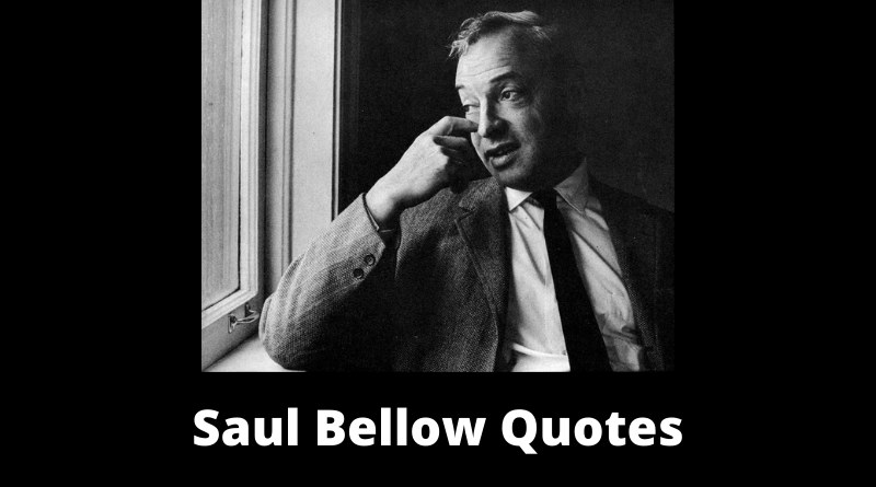 Saul Bellow Quotes featured