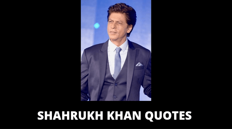 Shahrukh Khan Quotes featured
