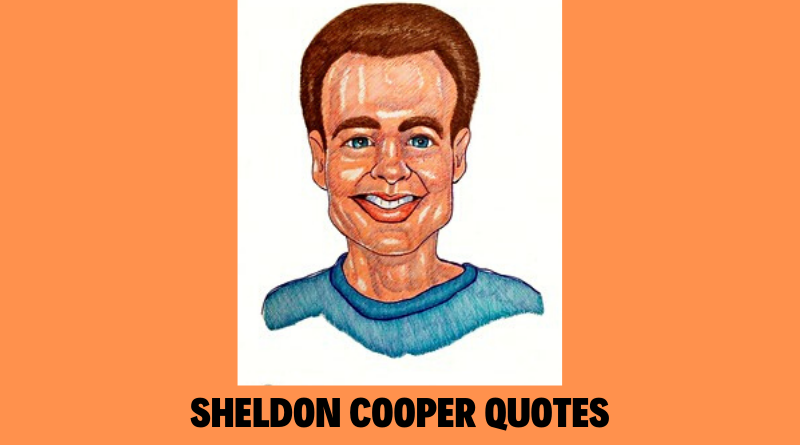 Sheldon Cooper Quotes featured