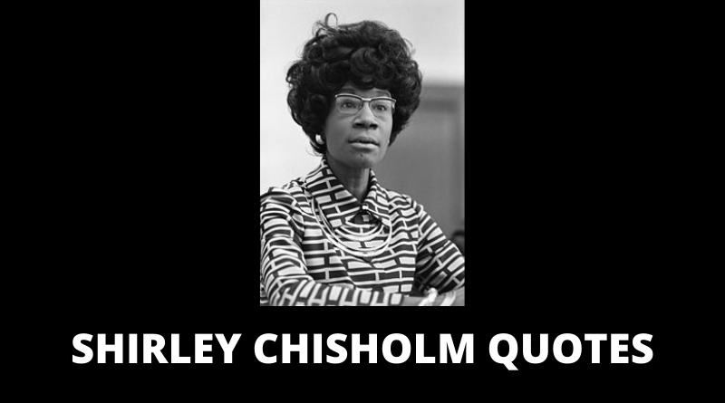 Shirley Chisholm quotes featured