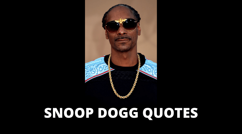 Snoop Dogg Quotes featured