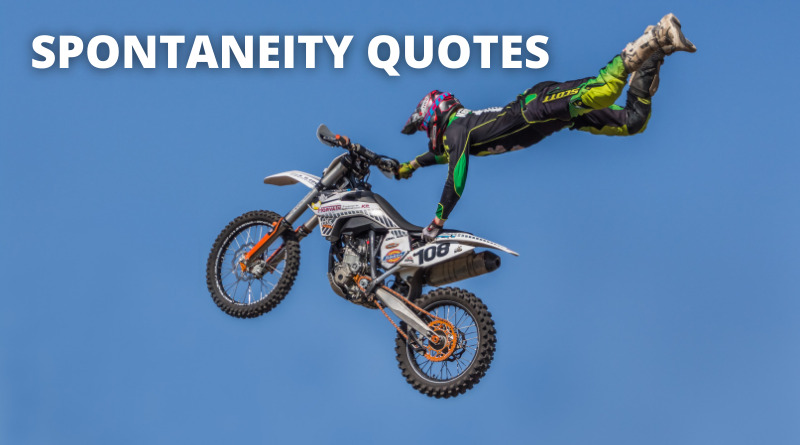 Spontaneity Quotes Featured