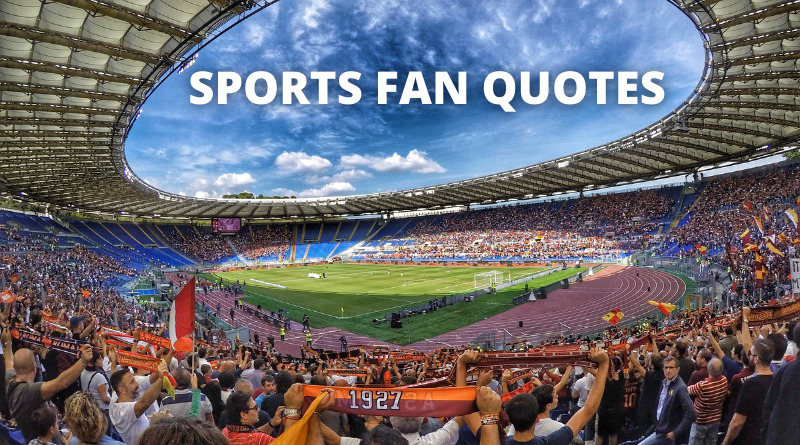 Sports Fan Quotes Featured