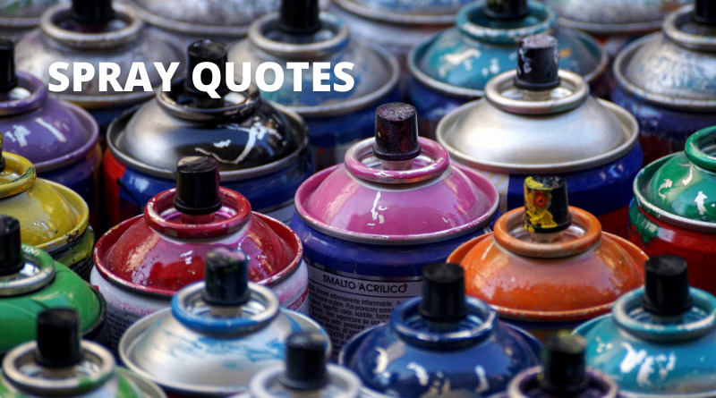 Spray Quotes Featured