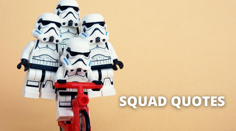 Squad Quotes Featured